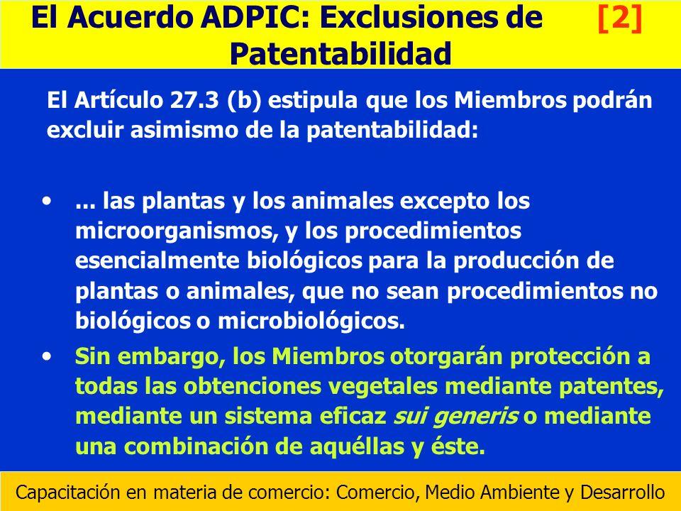 El Acuerdo ADPIC: Exclusiones de [2]